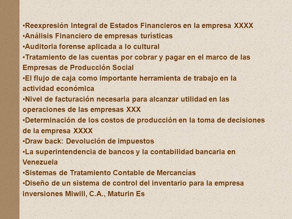 Reexpresión Integral de Estados Financieros en la empresa XXXX
