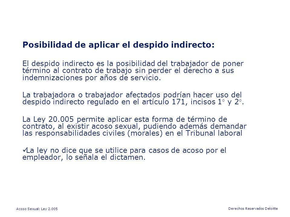 Posibilidad de aplicar el despido indirecto:
