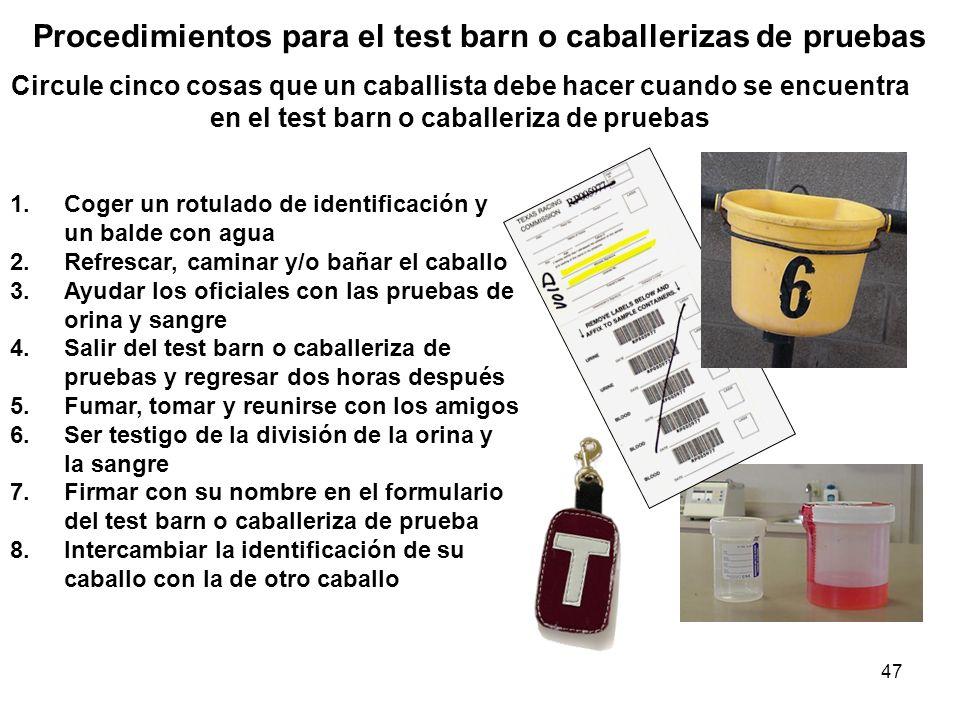 Procedimientos para el test barn o caballerizas de pruebas