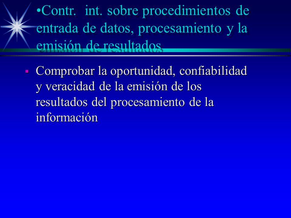 Contr. int. sobre procedimientos de entrada de datos, procesamiento y la emisión de resultados