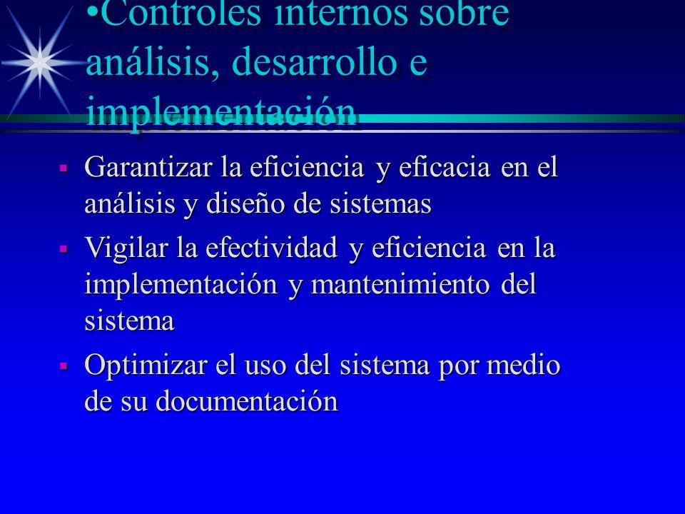 Controles internos sobre análisis, desarrollo e implementación