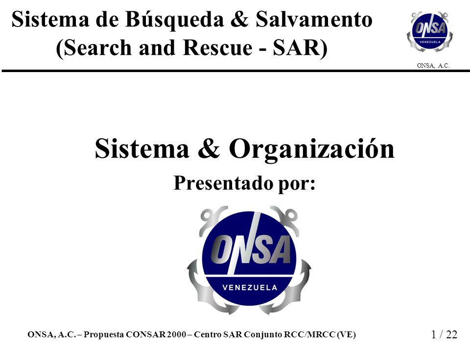 Sistema de Búsqueda & Salvamento (Search and Rescue - SAR)