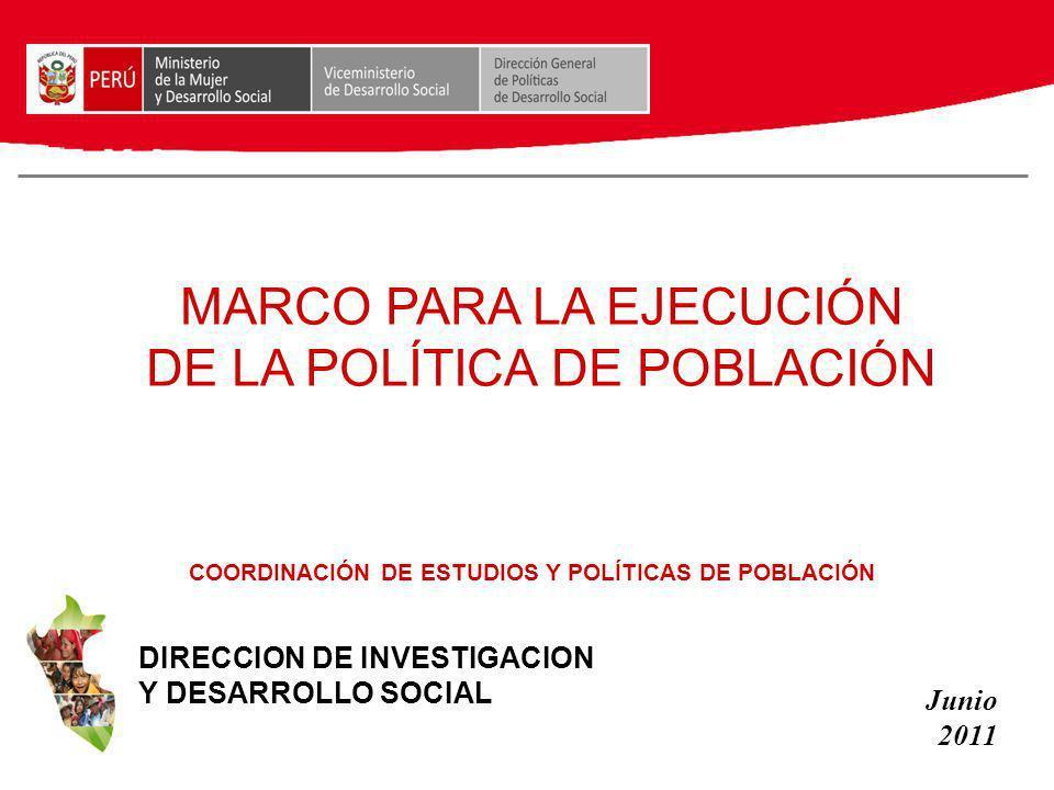 MARCO PARA LA EJECUCIÓN DE LA POLÍTICA DE POBLACIÓN
