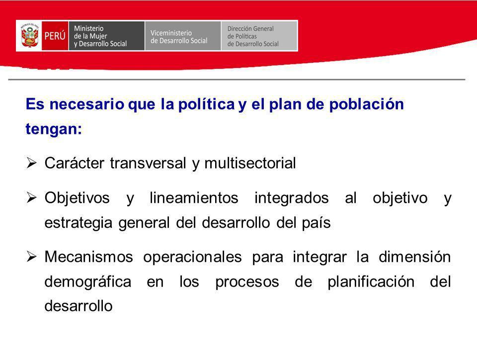 Es necesario que la política y el plan de población