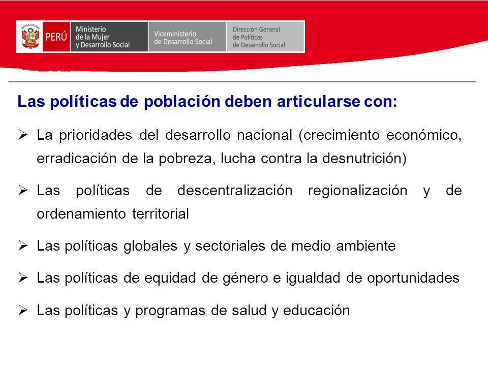 Las políticas de población deben articularse con: