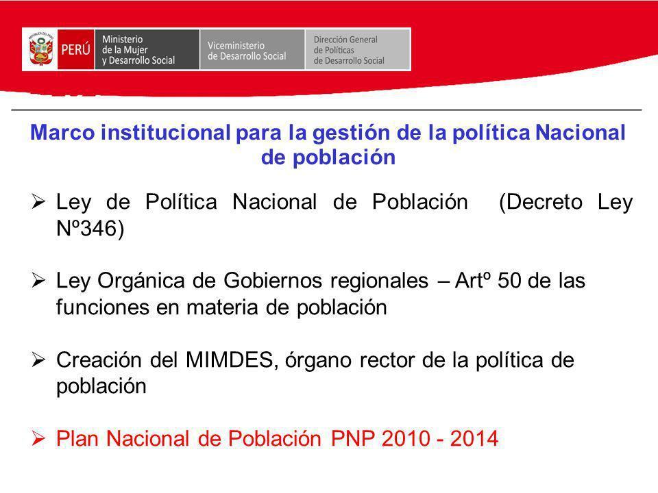 Marco institucional para la gestión de la política Nacional de población