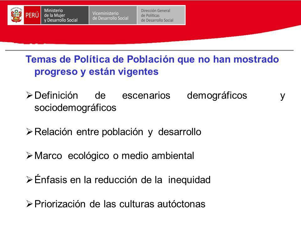Temas de Política de Población que no han mostrado progreso y están vigentes