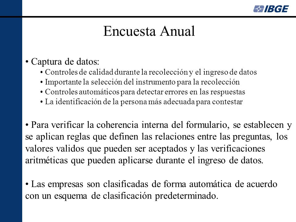 Encuesta Anual Captura de datos: