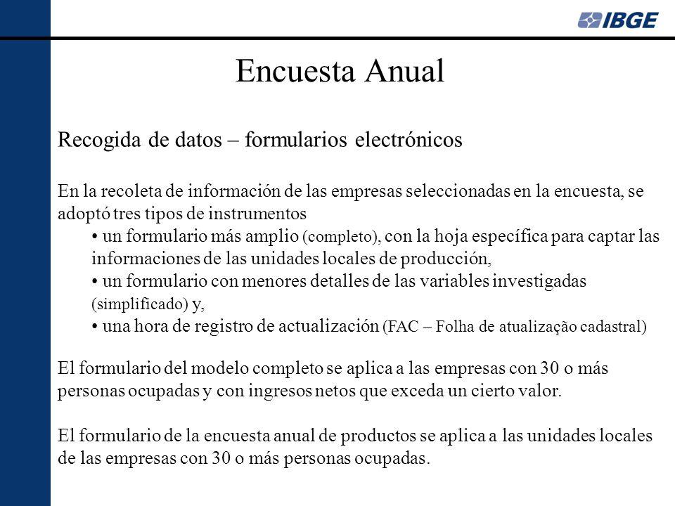 Encuesta Anual Recogida de datos – formularios electrónicos