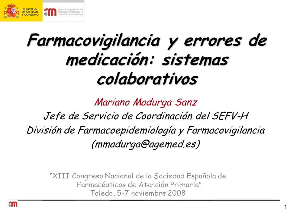 Farmacovigilancia y errores de medicación: sistemas colaborativos