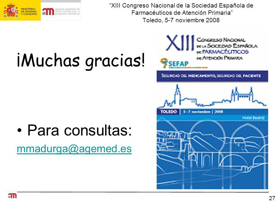 ¡Muchas gracias! Para consultas: mmadurga@agemed.es