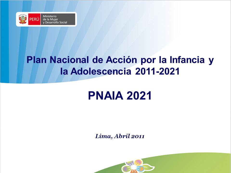 Plan Nacional de Acción por la Infancia y la Adolescencia 2011-2021