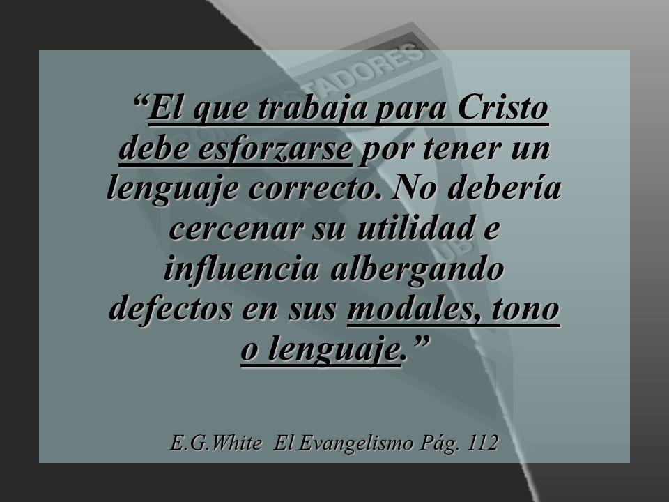 E.G.White El Evangelismo Pág. 112