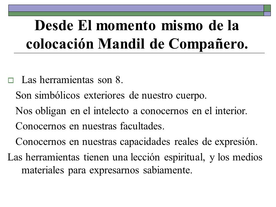 Desde El momento mismo de la colocación Mandil de Compañero.