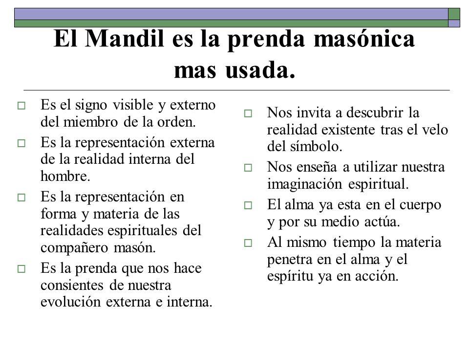 El Mandil es la prenda masónica mas usada.