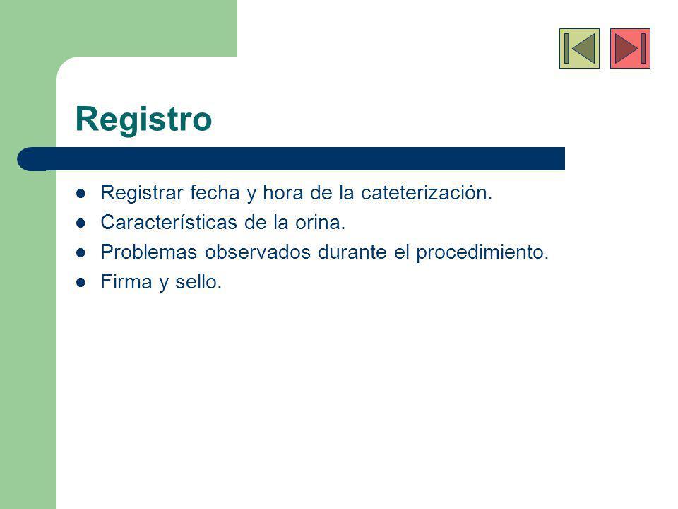 Registro Registrar fecha y hora de la cateterización.