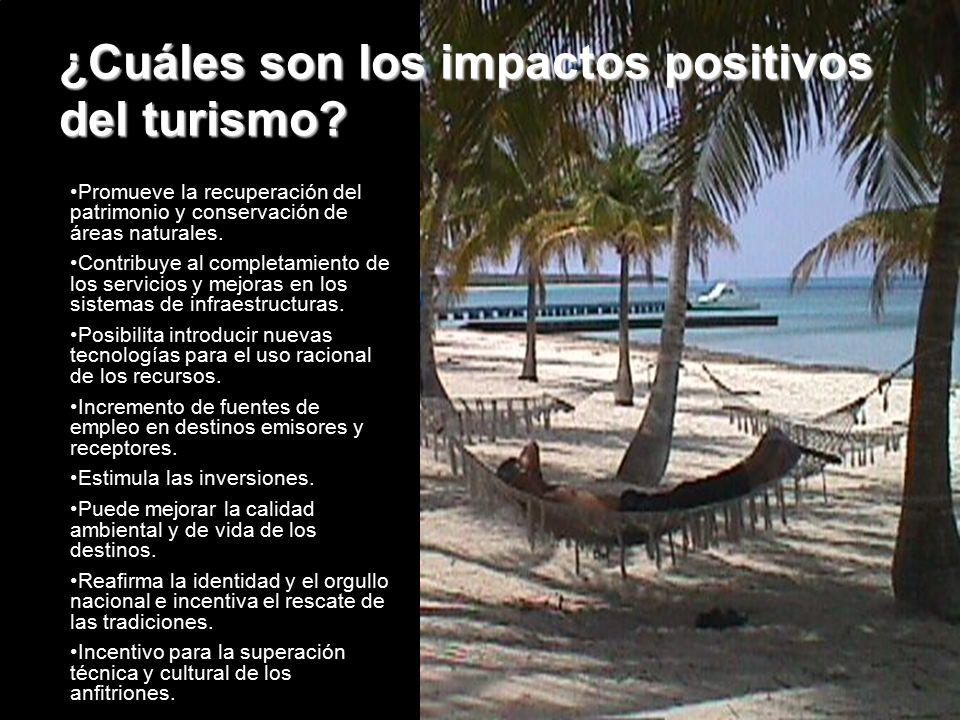 ¿Cuáles son los impactos positivos del turismo