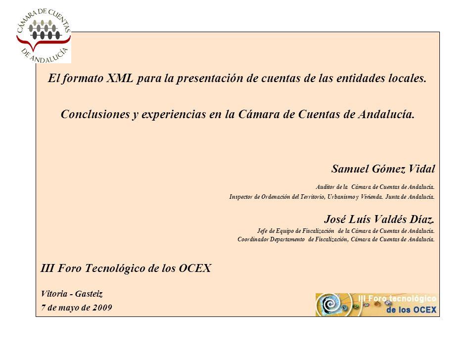 Conclusiones y experiencias en la Cámara de Cuentas de Andalucía.