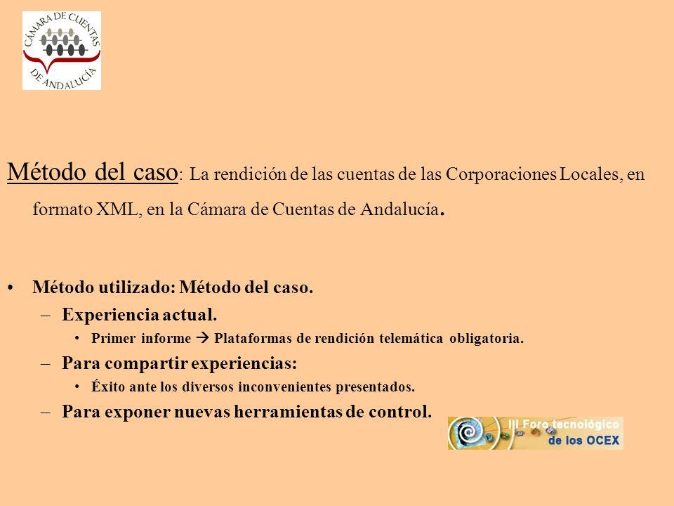 Método del caso: La rendición de las cuentas de las Corporaciones Locales, en formato XML, en la Cámara de Cuentas de Andalucía.