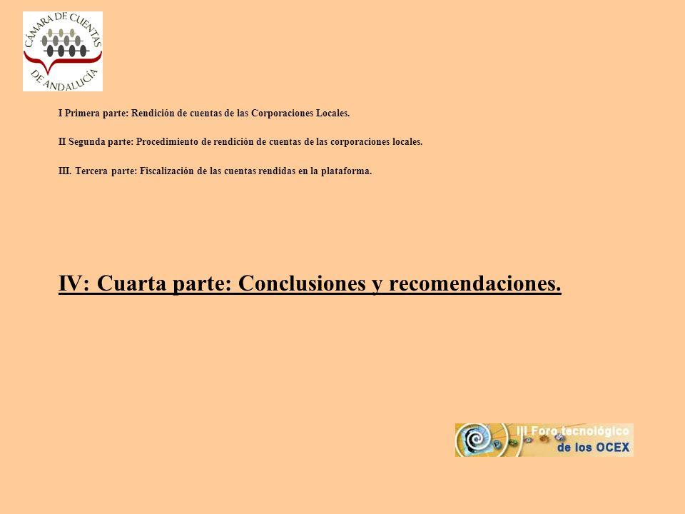 IV: Cuarta parte: Conclusiones y recomendaciones.