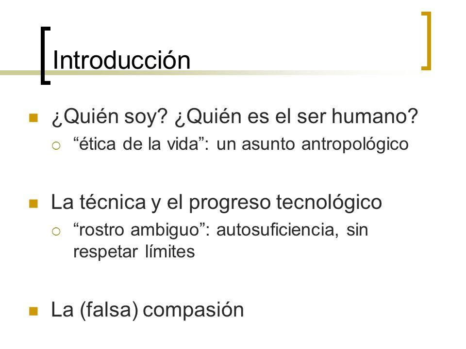 Introducción ¿Quién soy ¿Quién es el ser humano