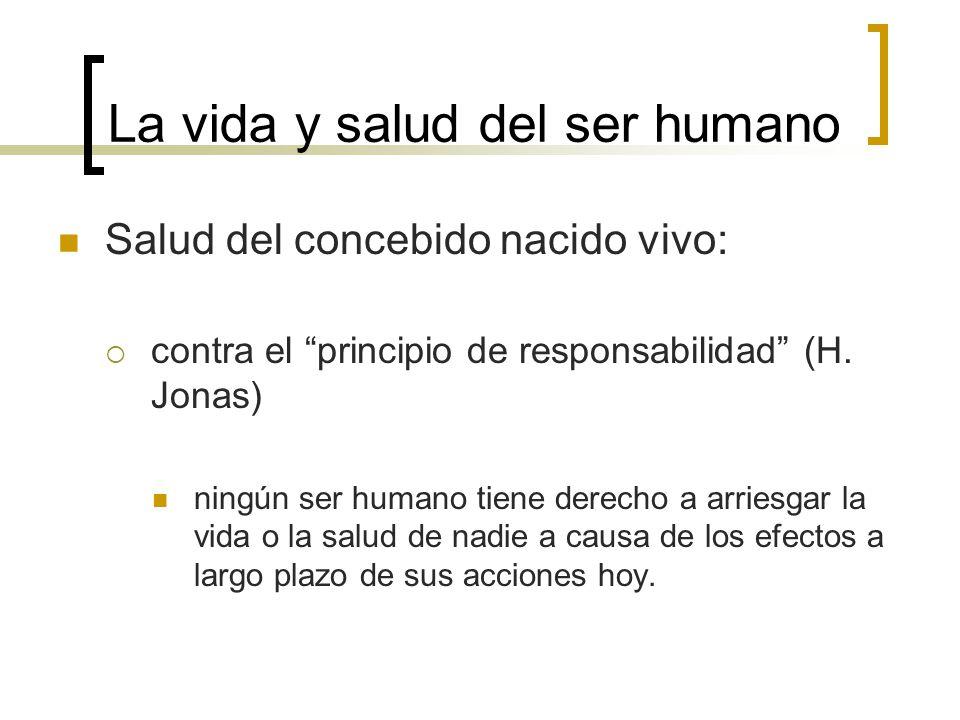 La vida y salud del ser humano