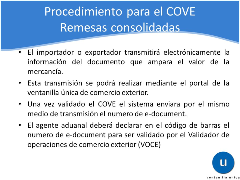 Procedimiento para el COVE Remesas consolidadas