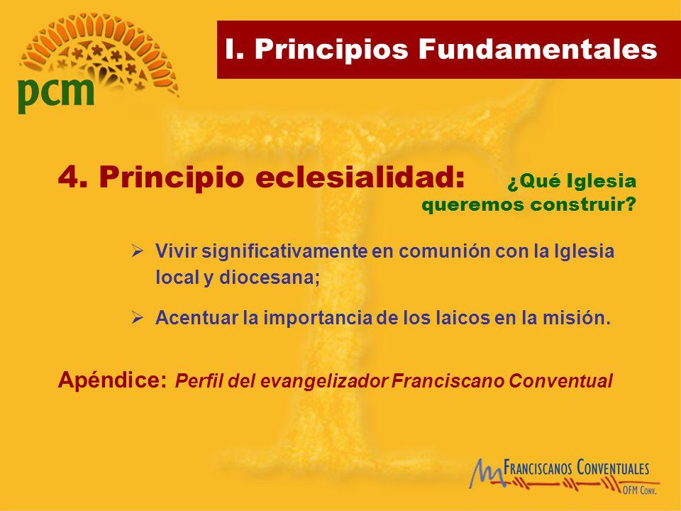 4. Principio eclesialidad: ¿Qué Iglesia queremos construir