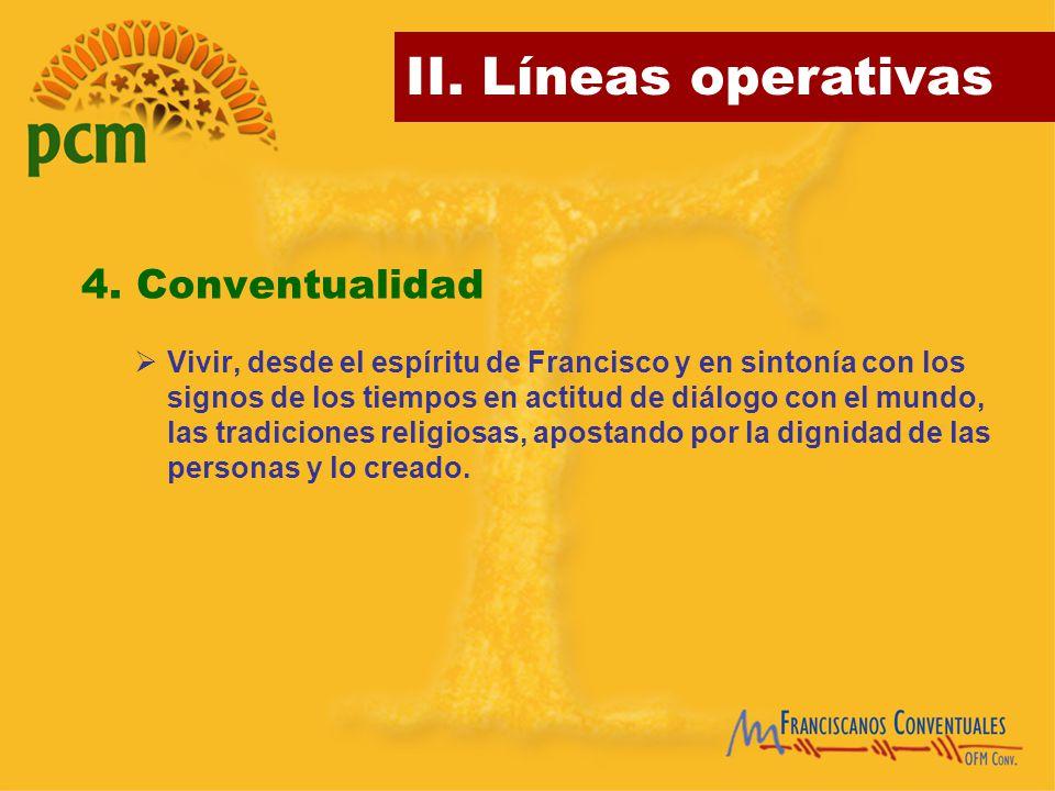 4. Conventualidad