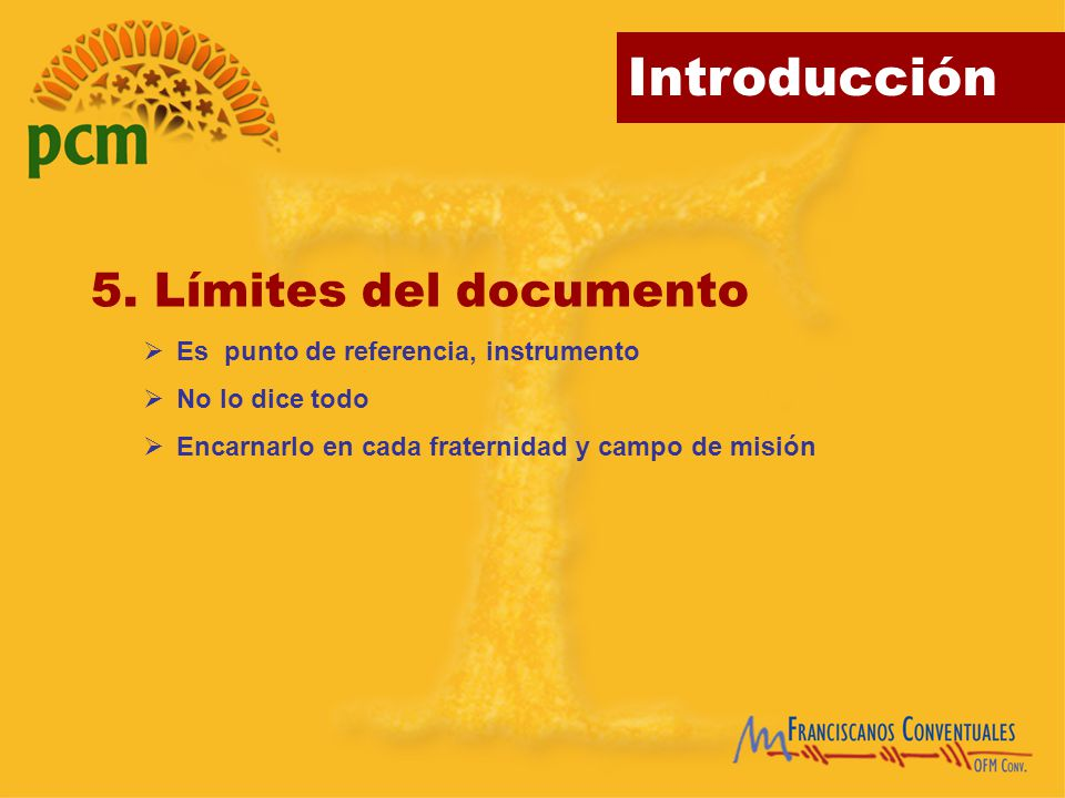 5. Límites del documento Es punto de referencia, instrumento
