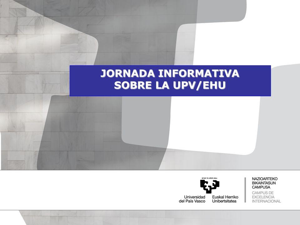 JORNADA INFORMATIVA SOBRE LA UPV/EHU