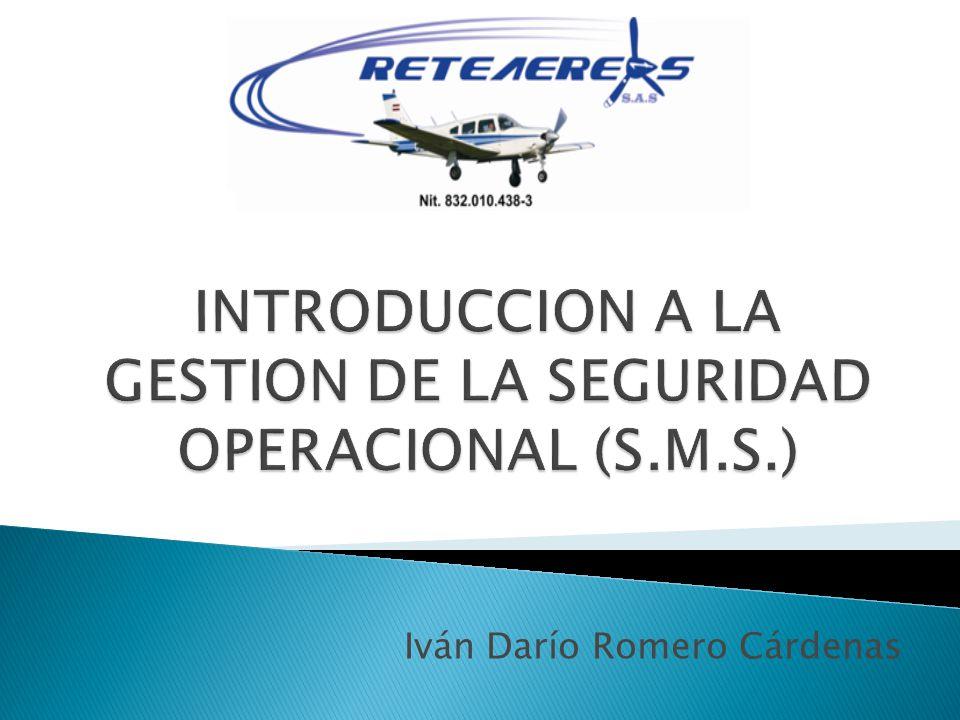 INTRODUCCION A LA GESTION DE LA SEGURIDAD OPERACIONAL (S.M.S.)
