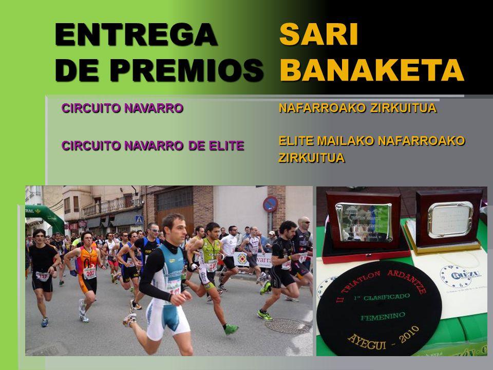 ENTREGA DE PREMIOS SARI BANAKETA CIRCUITO NAVARRO
