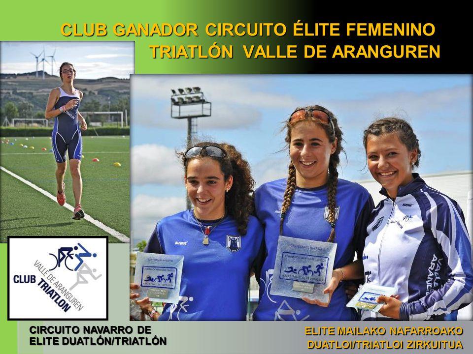 CLUB GANADOR CIRCUITO ÉLITE FEMENINO TRIATLÓN VALLE DE ARANGUREN