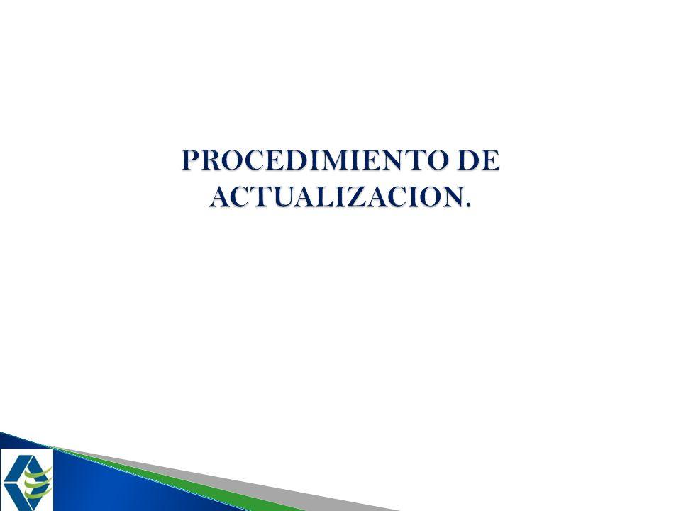 PROCEDIMIENTO DE ACTUALIZACION.