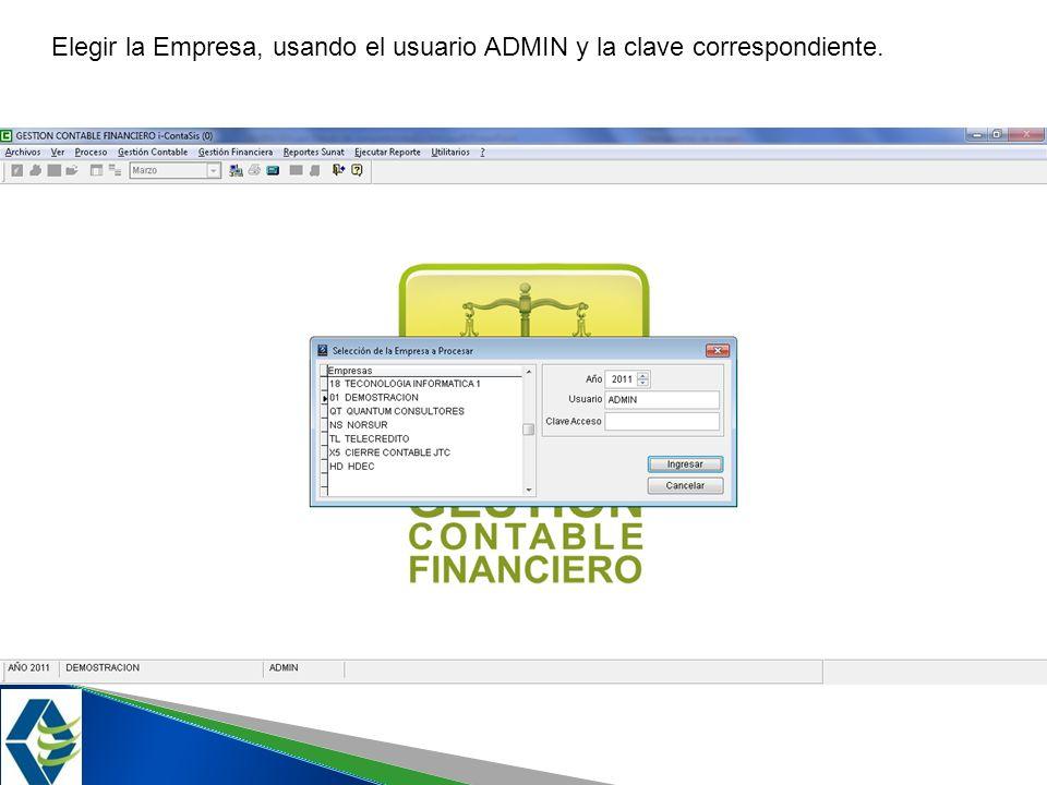 Elegir la Empresa, usando el usuario ADMIN y la clave correspondiente.
