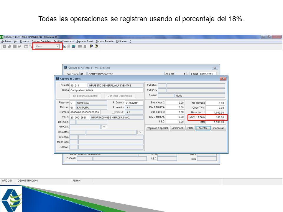 Todas las operaciones se registran usando el porcentaje del 18%.