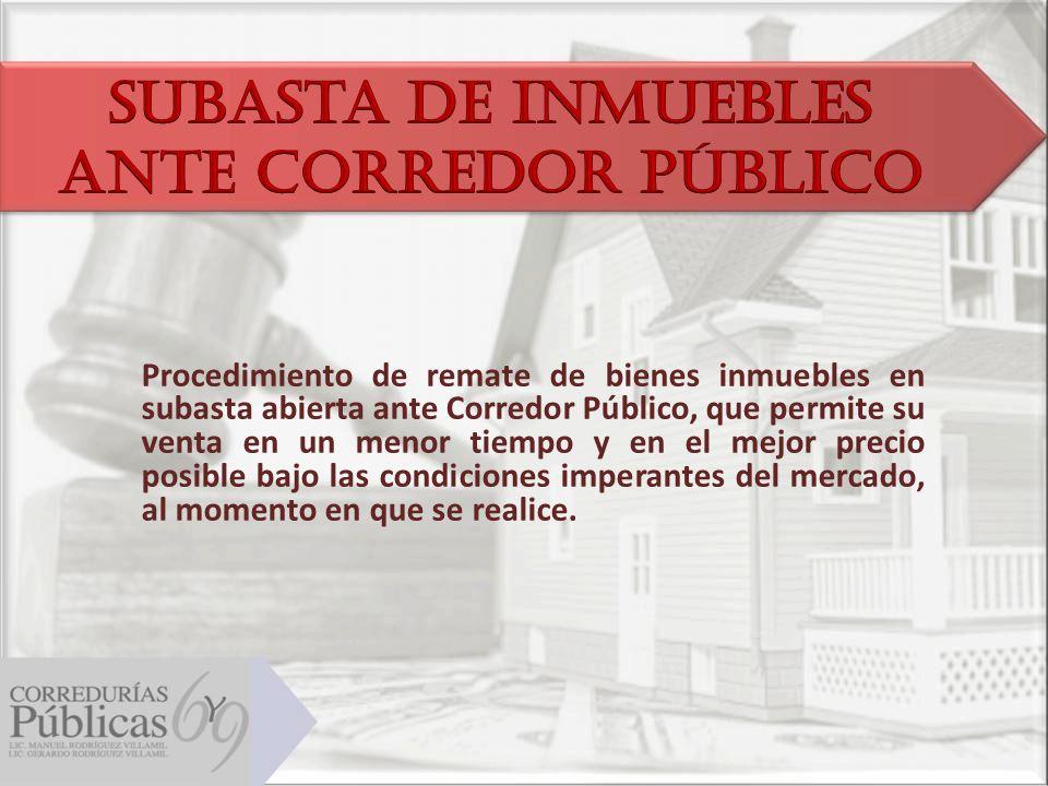 Subasta de Inmuebles ANTE CORREDOR PÚBLICO