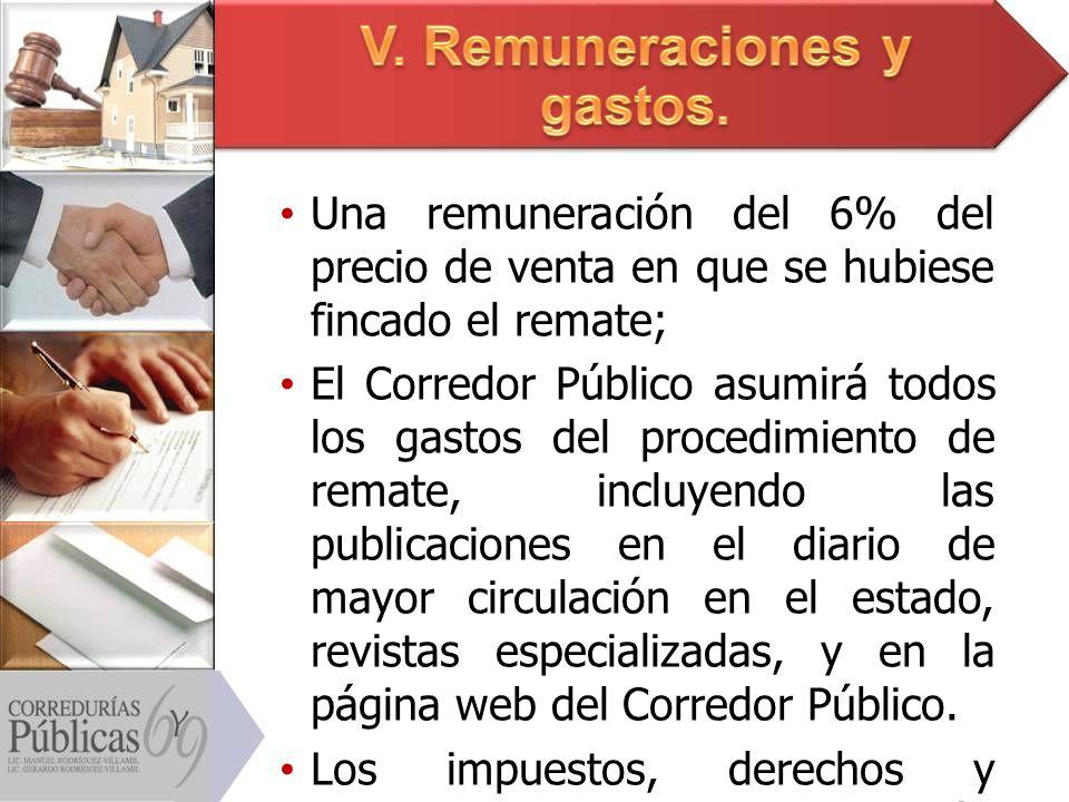 V. Remuneraciones y gastos.