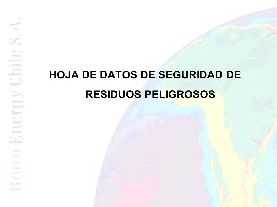 HOJA DE DATOS DE SEGURIDAD DE RESIDUOS PELIGROSOS