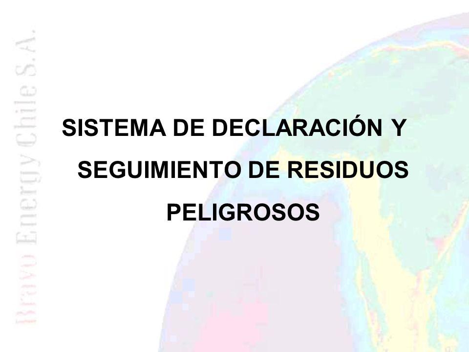 SISTEMA DE DECLARACIÓN Y SEGUIMIENTO DE RESIDUOS PELIGROSOS