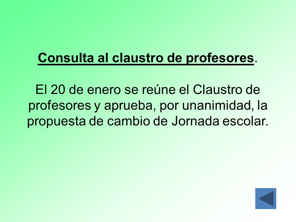 Consulta al claustro de profesores