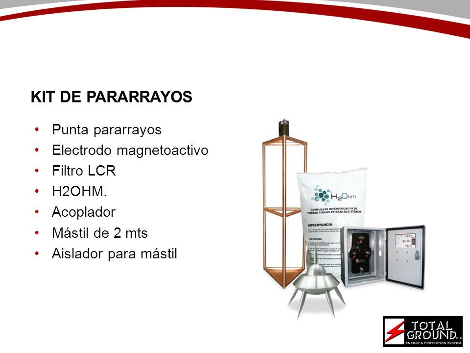 KIT DE PARARRAYOS Punta pararrayos Electrodo magnetoactivo Filtro LCR