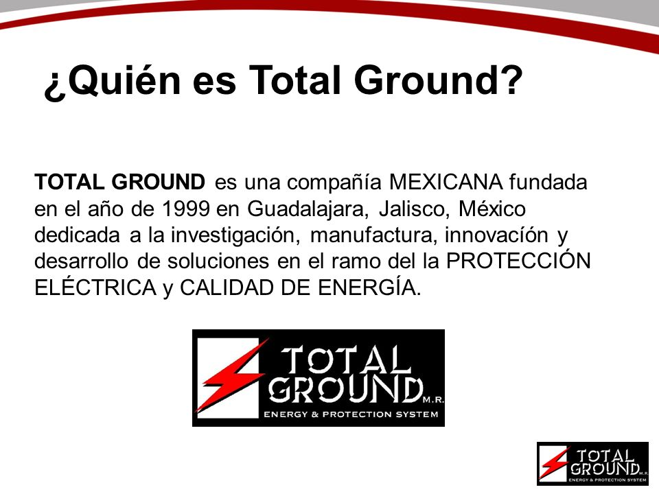 ¿Quién es Total Ground
