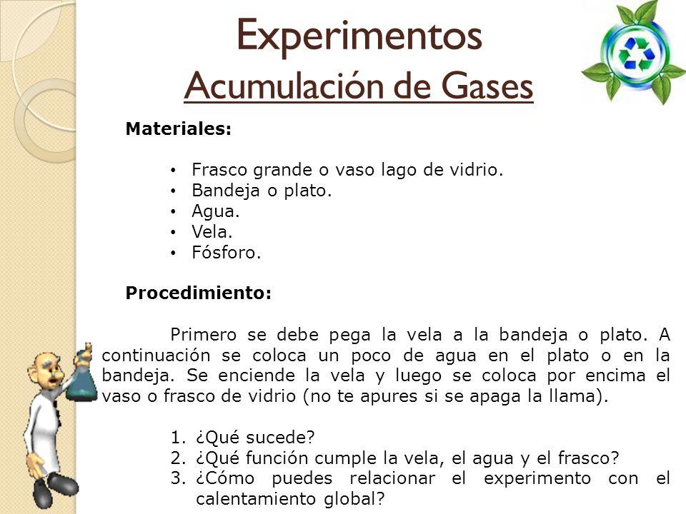 Experimentos Acumulación de Gases Materiales: