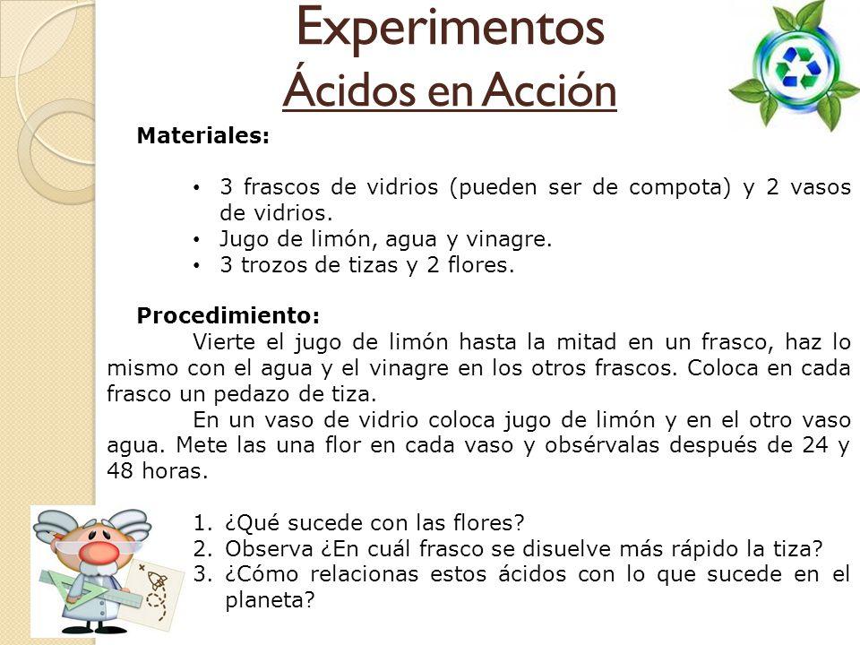 Experimentos Ácidos en Acción Materiales: