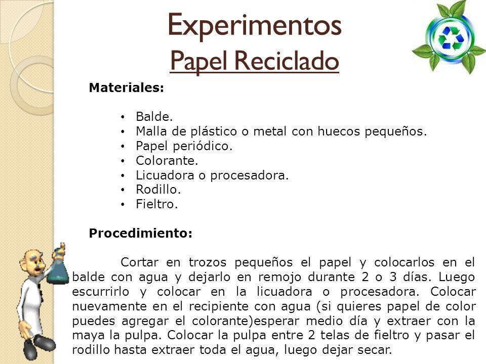 Experimentos Papel Reciclado Materiales: Balde.