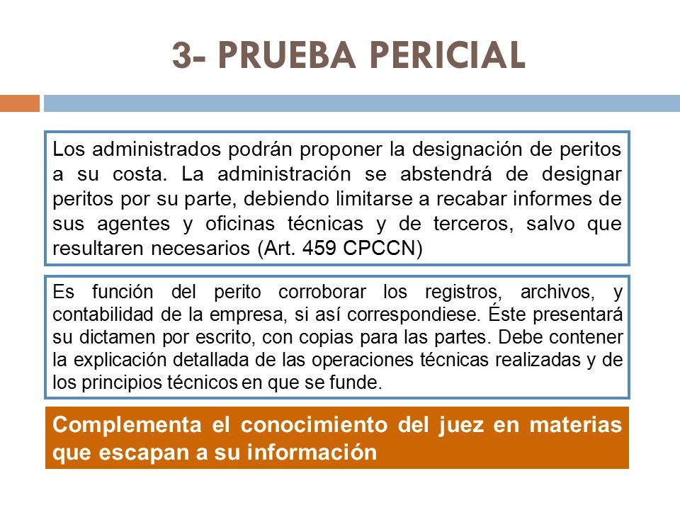 3- PRUEBA PERICIAL