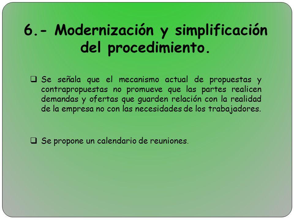 6.- Modernización y simplificación del procedimiento.