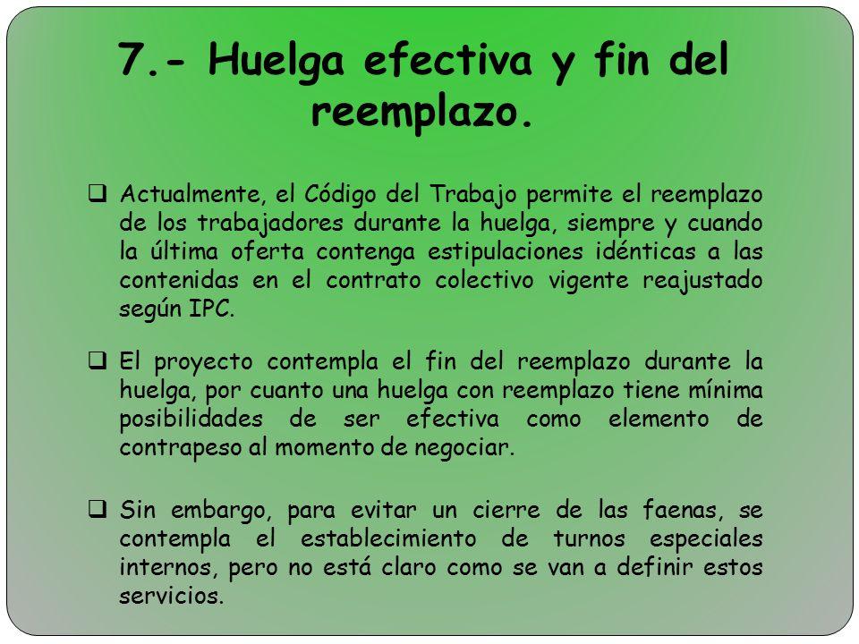 7.- Huelga efectiva y fin del reemplazo.